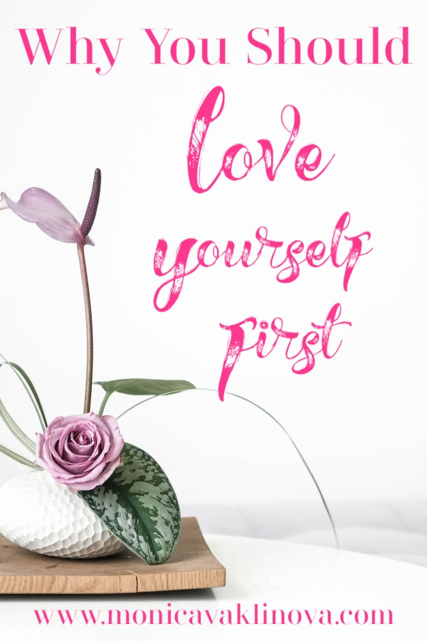 Why You Should Love Yourself First