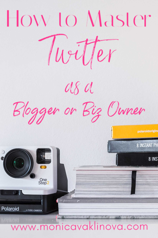 How to Master Twitter as a Blogger or Biz Owner