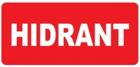"""Corp iluminat urgenta - EXIT Autocolant rosu """" HIDRANT """" (310mm x 90mm)"""