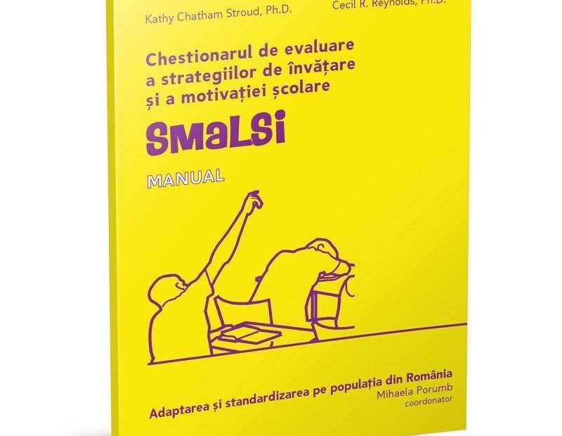 SMALSI – Chestionarul de Evaluare a Strategiilor de Învățare și a Motivației Școlare