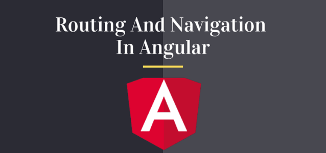 Routing and Navigation In Angular step by step