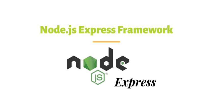 express.js node.js frameworks