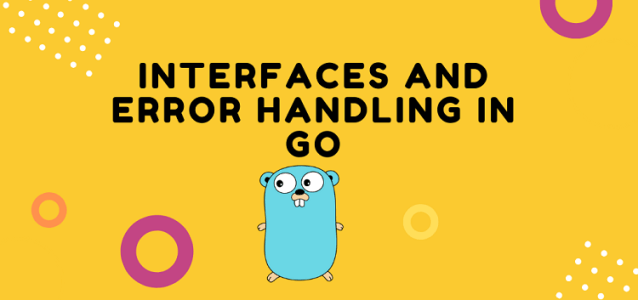 Interfaces and Error Handling in Go Programming