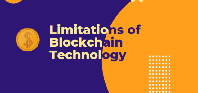What are the limitations of Blockchain?