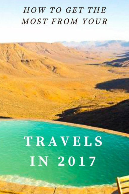 travel more in 2017 regardless of your budget with these tips
