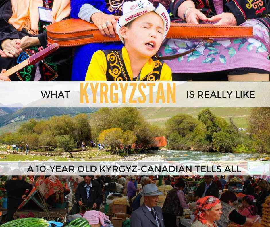 what Kyrgyzstan is really like and what it has to offer locals and tourists