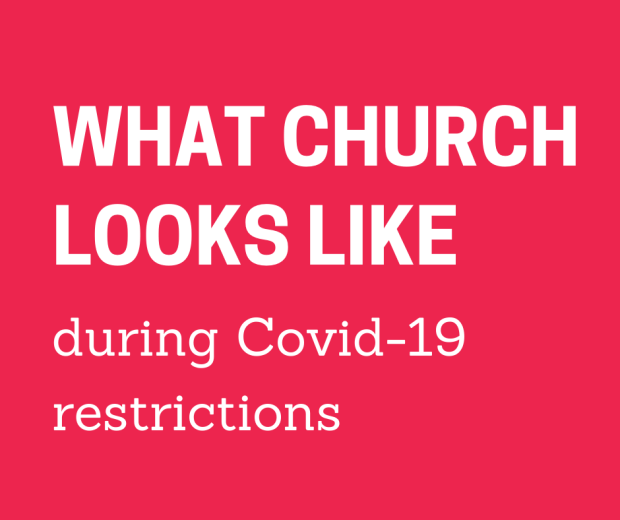 "White text over a red background saying ""what church looks like during Covid-19 restrictions)"
