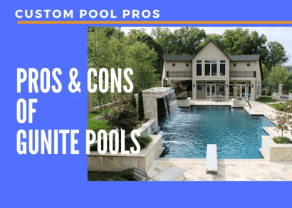 Pros & cons Of gunite pools