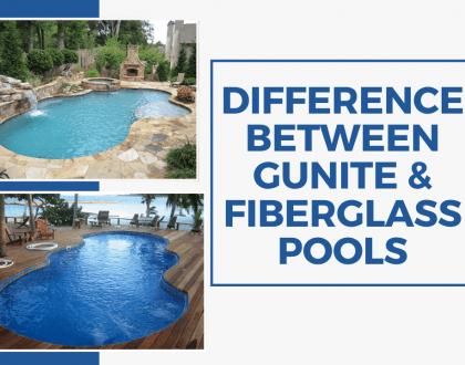 Difference Between Gunite & Fiberglass Pools