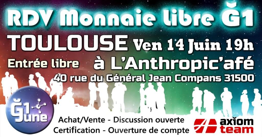 Rdv Monnaie libre Toulouse L'Anthopic'afé