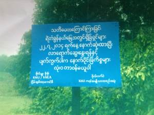 The signboard also includes with the name of Major Soe Soe of KNU/KNLA-PC and Gen. Latwae of KNU as in signatures at the bottom of the sign. (Photo: IMNA)