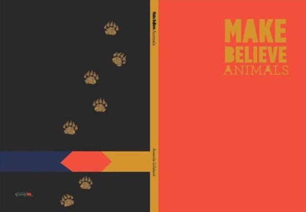 """Cover; """"Make Believe Animals."""" Image Courtesy of Amanda Gilleland"""