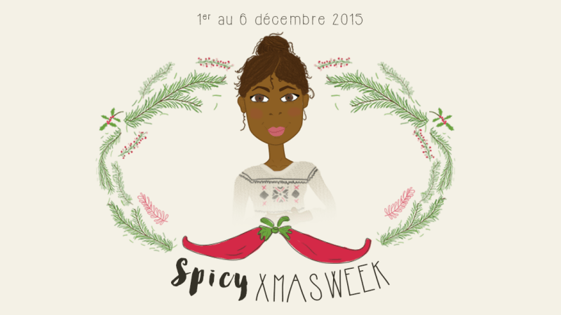 Calendrier de l'Avent 2015 : Spicy Christmas Week