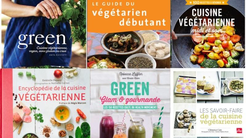 5 livres pour cuisiner végétarien tous les jours