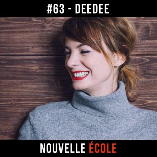 podcast nouvelle école avec deedee