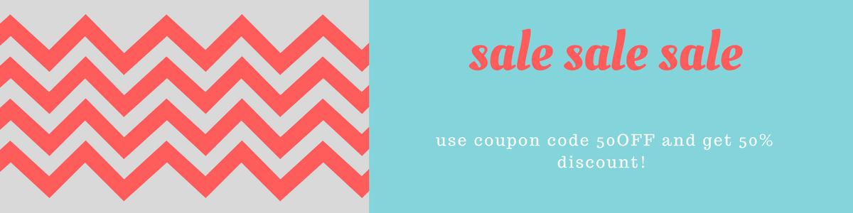 SALE SALE SALE – 50% off!