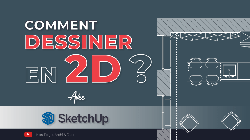 dessiner en 2D avec SketchUp