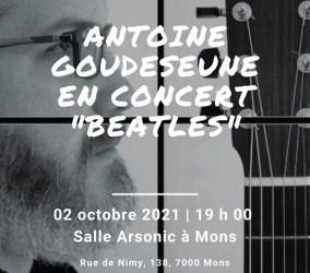 """Concours Mons Blog/Gagnez 2 places pour le concert """"Beatles"""" d'Antoine Goudeseune et Julie Compagnon à Arsonic rue de Nimy Mons samedi 2 octobre 2021 19h"""