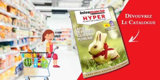 Catalogue Intermarché Hyper Du 27 Mars Au 1er Avril 2018