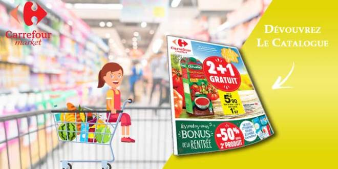 Catalogue Carrefour Market Du 24 Juillet Au 5 Août 2018