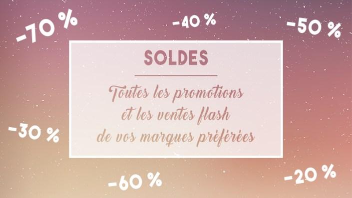 SOLDES : les promotions et les ventes flash de vos marques préférées