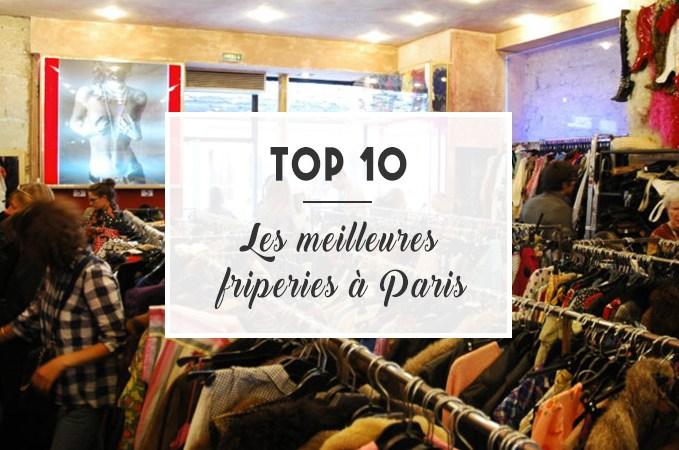 Top 10 : Les meilleures friperies à Paris