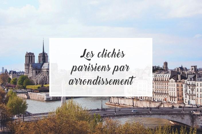 Clichés: Paris par arrondissements