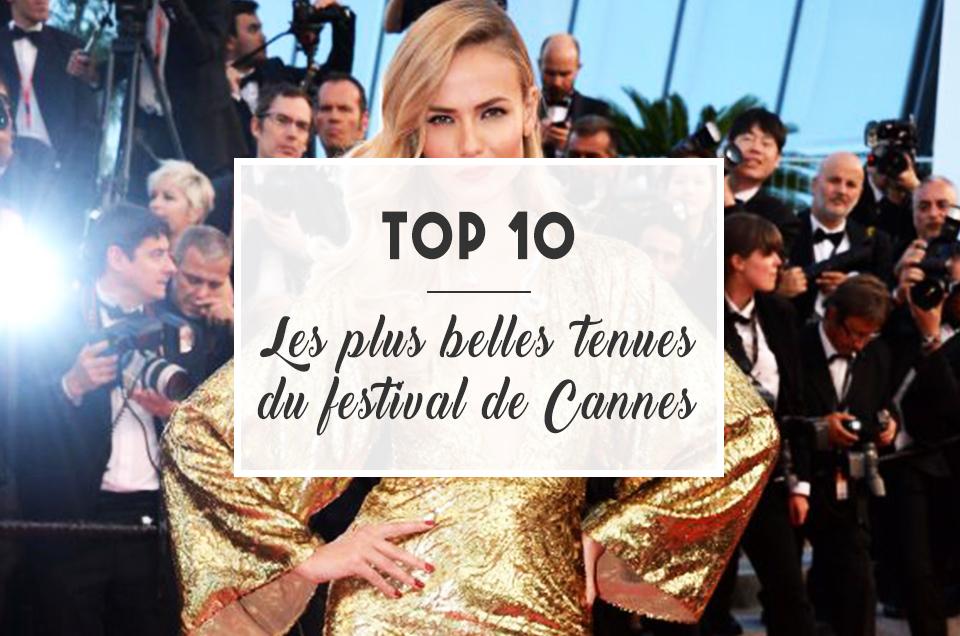 TOP 10 : Les plus belles tenues du Festival de Cannes