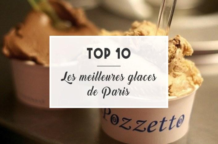 TOP 10: Les meilleures glaces de Paris