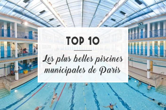 TOP 10 : Les plus belles piscines de Paris