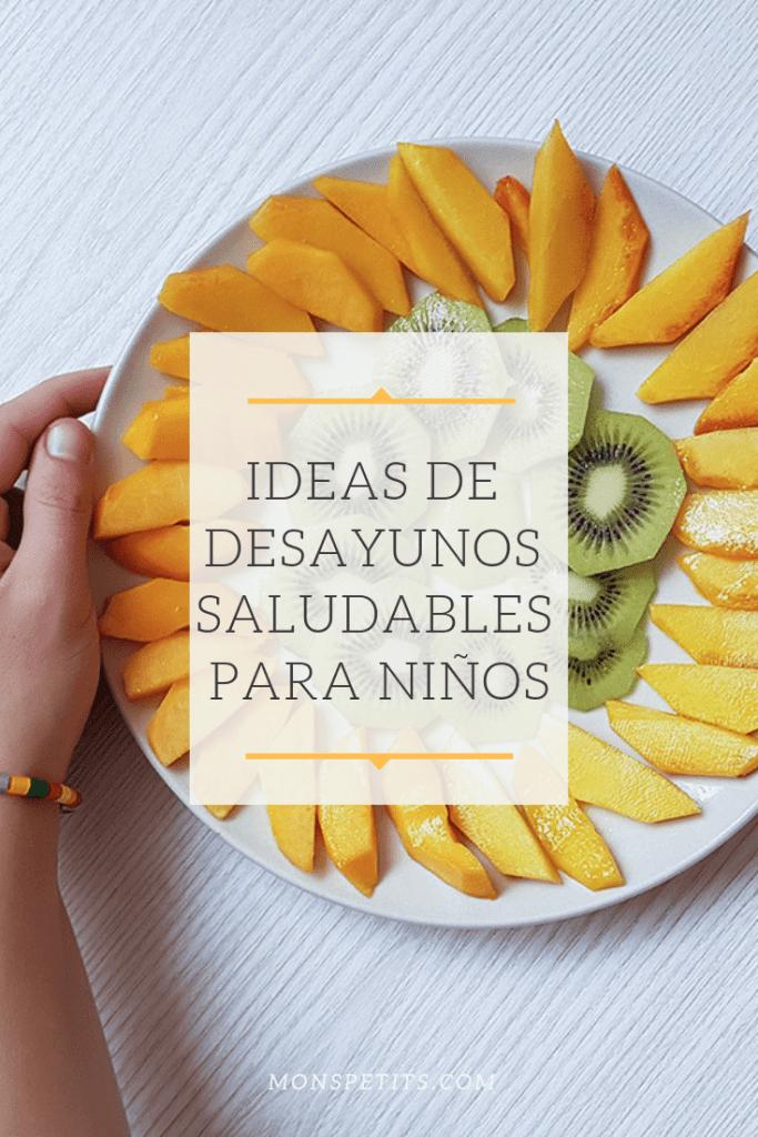 desayunos saludables para niños | healthy breakfast ideas for children