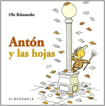 anton y las hojas - libros de otoño para niños - autumn children books - contes de tardor
