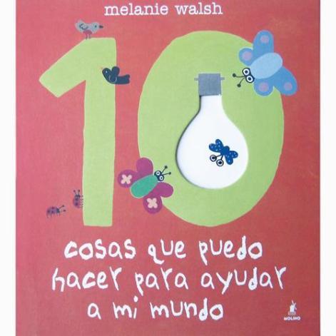 10-cosas-que-puedo-hacer-para-ayudar-a-mi-mundo-ensena-a-los-ninos-a-cuidar-el-planeta-01