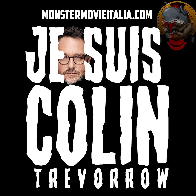 Je suis Colin trevorrow