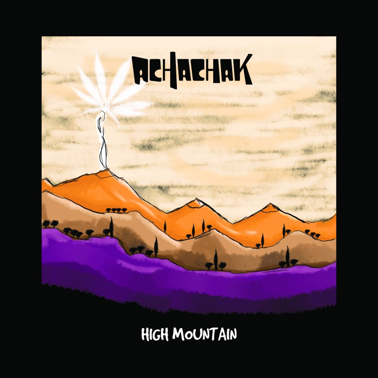 "Achachak - ""High Mountain"" Album Cover"