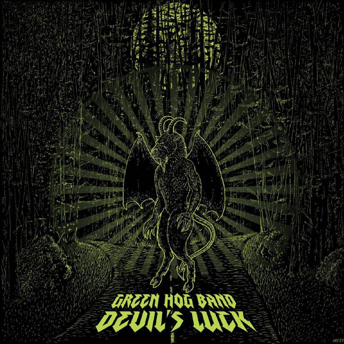 """Green Hog's album cover for """"Devil's Luck"""""""