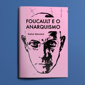 Foucault e o Anarquismo
