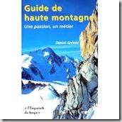 guide de haute montagne un métier une passion