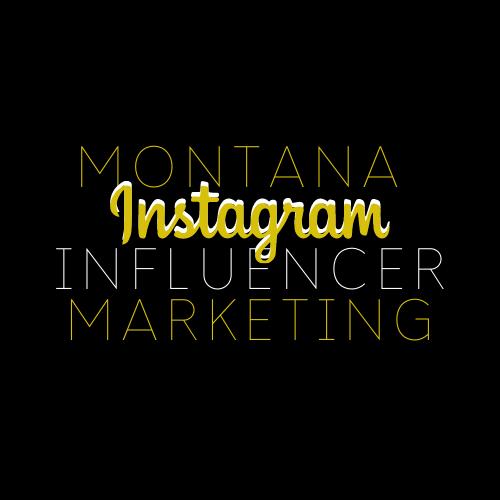 Montana Instagram Influencer Marketing