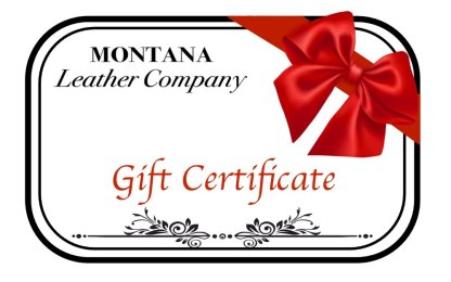 Montana Leather Gift Certificate