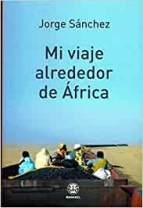 mi viaje alrededor de africa libros viajeros