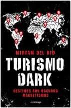 turismo dark libros viajeros