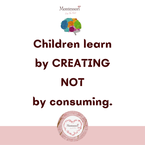 Children learn by creating, not by consuming.
