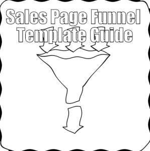 Sales Page Funnel Template Guide