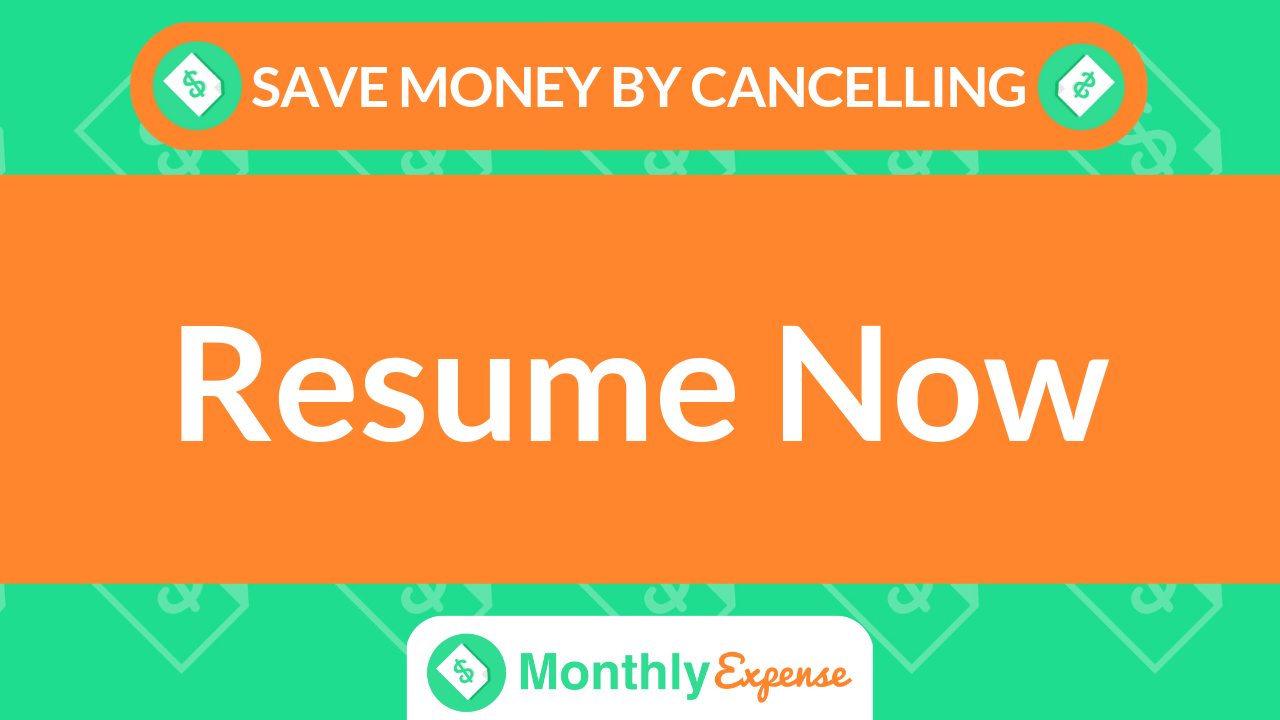 Save Money By Cancelling Resume Now Monthly Expense