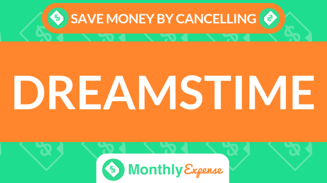 Save Money By Cancelling Dreamstime