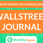 Save Money By Cancelling Wallstreet Journal