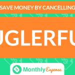 Save Money By Cancelling Buglerfun