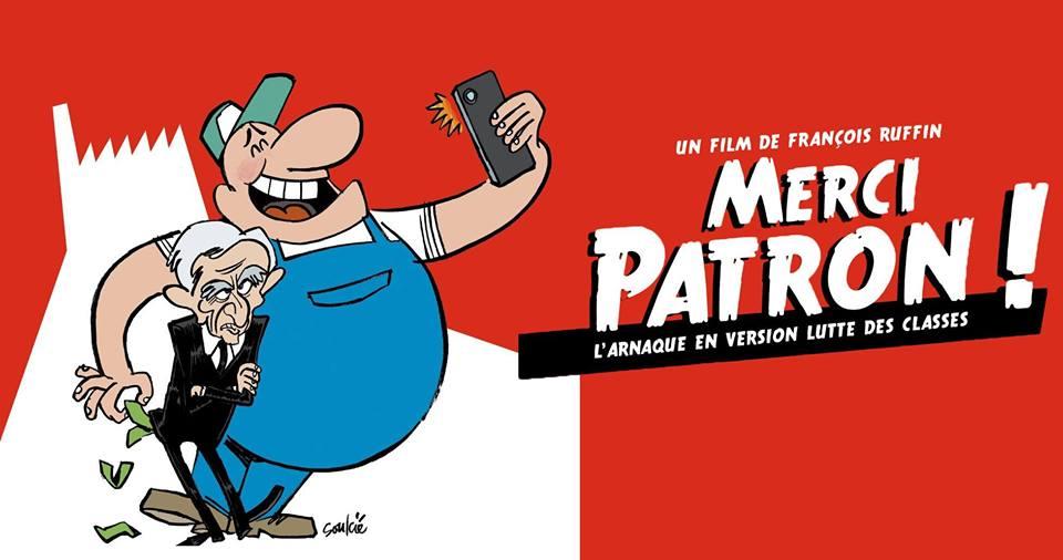 [Communiqué de presse] projection du documentaire «Merci Patron» de François Ruffin le mercredi 22 février à Montigny-le-Tilleul + Débat