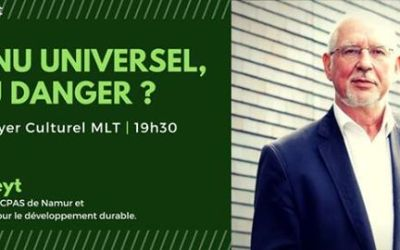 [Activité : Conférence – Débat] 4 Mai 2017 : «Le revenu universel, rêve ou danger ?» avec Philippe Defeyt